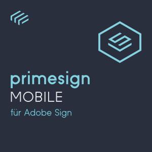 primesign MOBILE für Adobe Sign